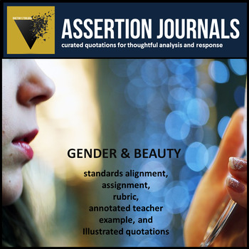 Beauty and Gender: Assertion Journal Prompts about Social