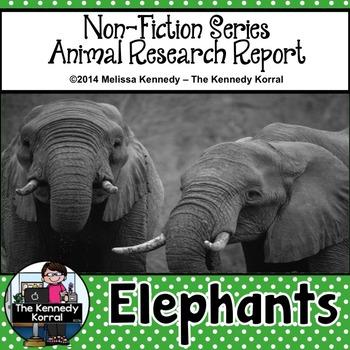 Elephants {Nonfiction Animal Research Report}