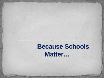 Because Schools Matter