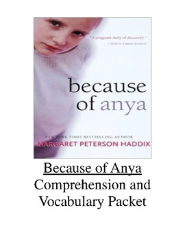 Because of Anya Comprehension and Vocabulary Packet