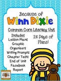 Because of Winn Dixie-Common Core Unit-28 Days, Plans, Tes