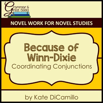 Because of Winn-Dixie: Coordinating Conjunctions