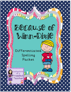 Because of Winn-Dixie Differentiated Spelling (Scott Fores