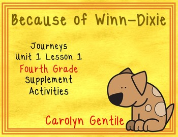 Because of Winn-Dixie Journeys Unit 1 Lesson 1 Fourth Grad