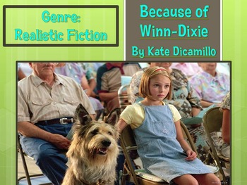 Because of Winn-Dixie Chapters 1-4 Louisiana Guidebook Les