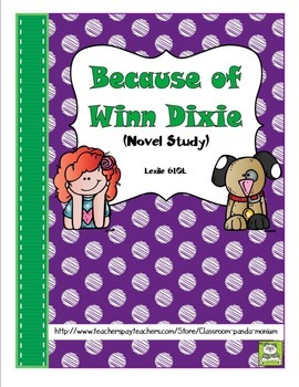 Because of Winn Dixie Novel Study and FREE Task Cards (CC