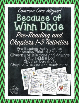 Because of Winn-Dixie Pre-Reading Activities Chapters 1-3 Unit