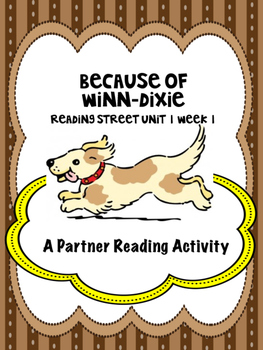Because of Winn-Dixie  Reading Street 4th grade Unit 1 Week 1