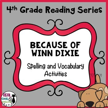 Reading Street Spelling and Vocabulary Activities: Because