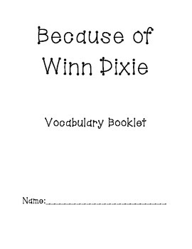 Because of Winn Dixie Vocabulary Booklet
