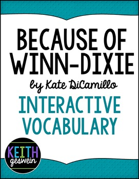 Because of Winn-Dixie (Winn Dixie):  Interactive Notebook