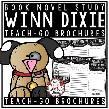 Because of Winn Dixie by Kate DiCamillo •Because of Winn D