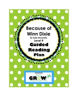 Because of Winn Dixie by Kate DiCamillo - Level R - Guided