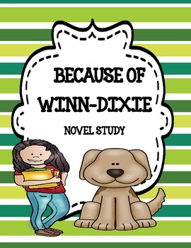 Because of Winn-Dixie ( by Kate DiCamillo) Resource Freebie