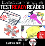 Becoming a TEST-READY READER! Unit of Study: Testing as a Genre