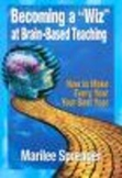 """Becoming a """"Wiz"""" at Brain-Based Teaching"""
