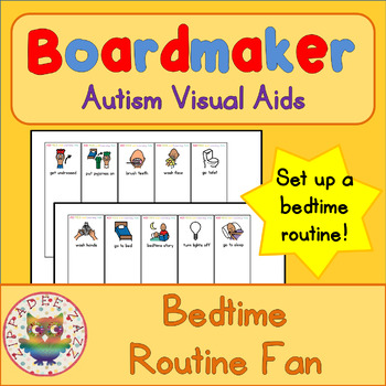 Bedtime Routine Fan - Boardmaker Visual Aids for Autism