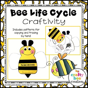 Bee Life Cycle Craftivity
