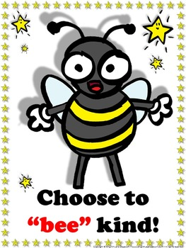 Bee Poster: Choose to Bee Kind Poster for Students - Super