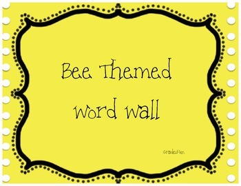 Bee Themed Word Wall