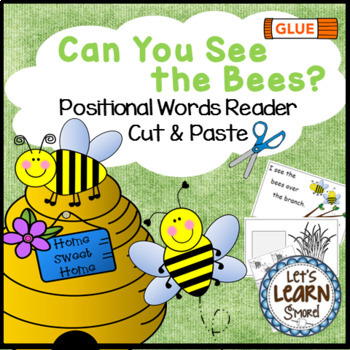 Bees, Emergent Reader, Cut and Paste, Positional Words , B