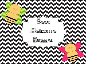 Bees Welcome Banner