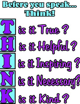 Before You Speak....T.H.I.N.K.