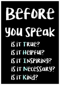 Before you speak - THINK