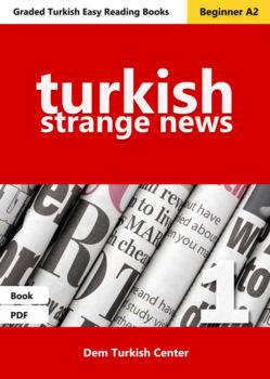 Beginner Turkish Readers: Strange News 1