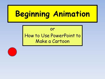 Beginning Animation with PowerPoint