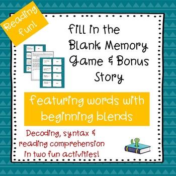Beginning Blends  Fill-in-the-Blank Memory Game & Bonus Story