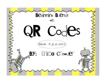 Beginning Blends with QR Codes ~ Blends: fl, cl, pl, gl