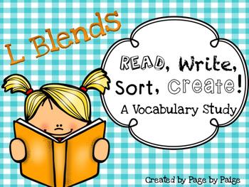 Beginning L Blends- Read, Write, Sort and Create! A Vocabu