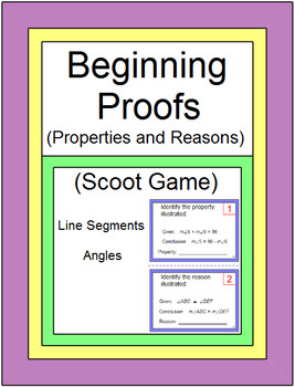 Beginning Proofs (Properties and Reasons) - SCOOT Game or