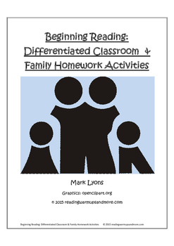 Beginning Reading: Differentiated Classroom and Family Hom