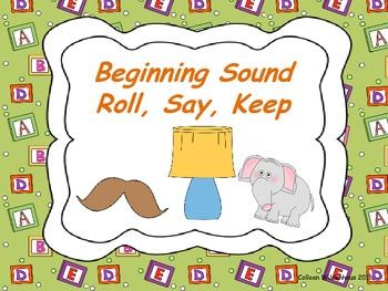 Beginning Sound Roll, Say, Keep
