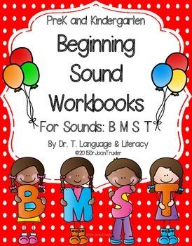 Beginning Sound Workbooks for Sounds B M S T (PreK & Kinde