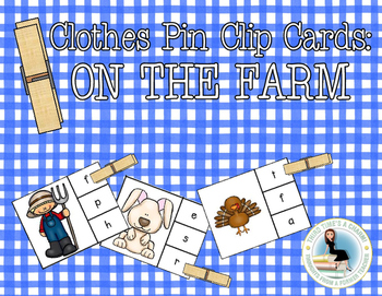 Beginning Sounds Clothes Pin Clip Cards: Farm Animals