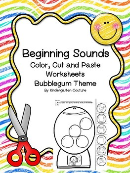 Beginning Sounds Color, Cut and Paste Worksheets - Bubblegum