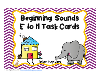Beginning Sounds E to H Task Cards