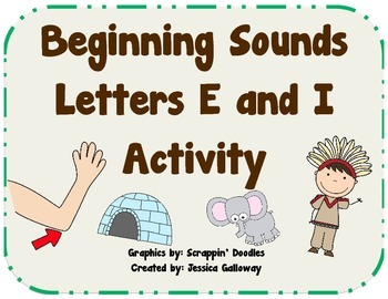 Beginning Sounds Letters E and I Literacy Activity