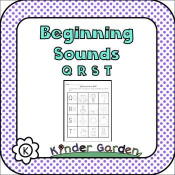 Beginning Sounds: QRST