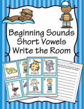 Beginning Sounds Short Vowel Write the Room Activity