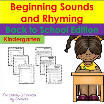 Beginning Sounds and Rhyming - Back to School ELA CCSS RF.