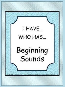 Beginning Sounds_I Have...Who Has...