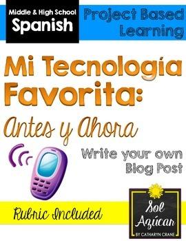 Spanish Project - Mi Tecnología Favorita Antes y Ahora - T