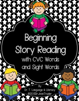 Beginning Story Reading with CVC Words and Sight Words (Kd