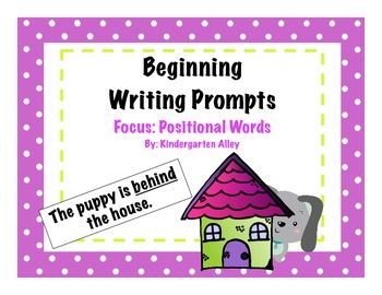 Beginning Writing Prompts: Positional Words