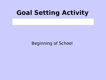 Beginning of School - Goal Setting Activity