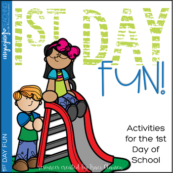 First Day of School -Back to School -  1st Day Fun!